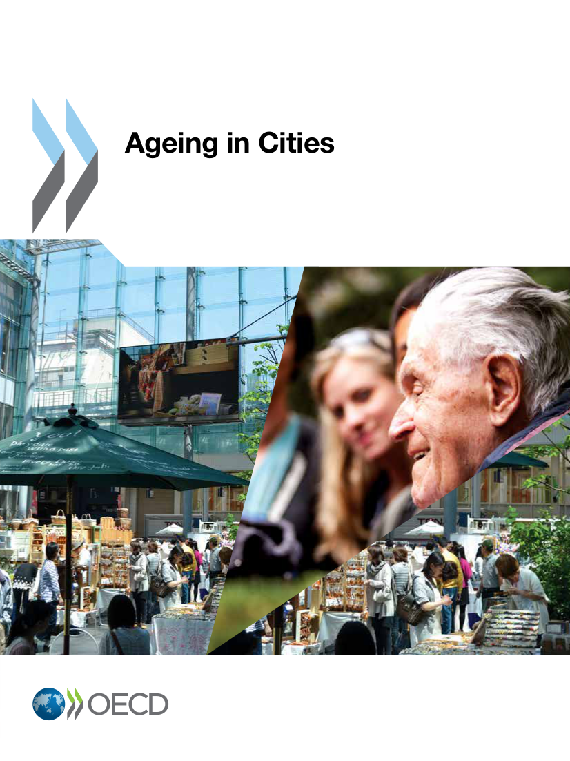 OECD (2015), Ageing in Cities, OECD Publishing, Paris