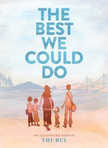 The book cover of The best we could do, showing a family of five looking out at the landscape.