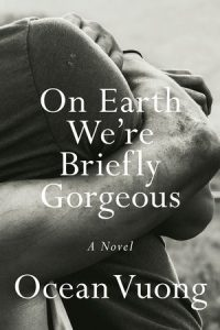 The book cover of On earth we're briefly gorgeous